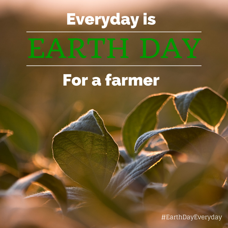 Earth Day Every Day for a Farmer